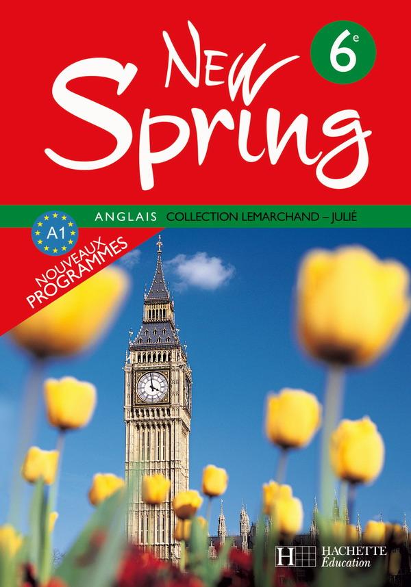 New Spring 6e Lv1 Anglais Livre De L Eleve Edition 2006 Hachette Education Enseignants