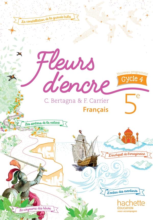 Fleurs D Encre Francais Cycle 4 5e Livre Eleve Ed 2016 Hachette Education Enseignants