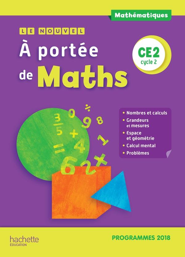 Le Nouvel A Portee De Maths Ce2 Manuel Eleve Edition 2019 30 Grand Format Integra Hachette Education Enseignants