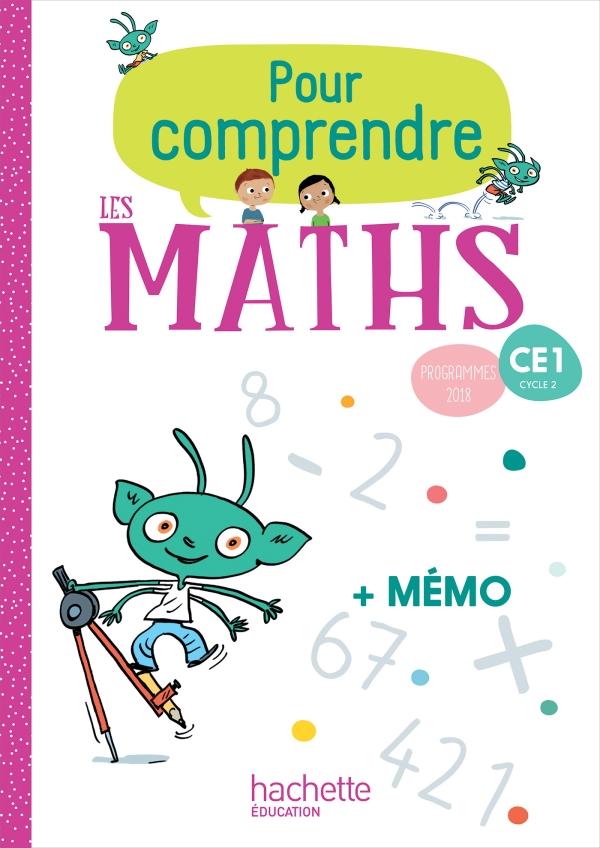 Pour Comprendre Les Maths Ce1 Fichier Eleve Ed 2019 00 Grand Format Broche Hachette Education Enseignants