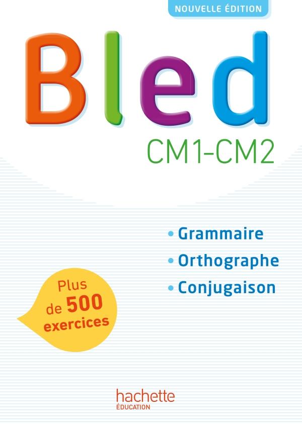 Bled CM1-CM2 - Manuel numérique simple version élève - Edition 2017 - 10- Ressource numérique ...
