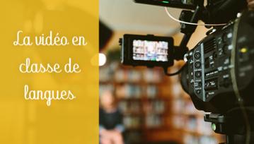 vidéo classe de langues
