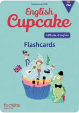 Anglais CM - Collection English Cupcake - Flashcards - Ed. 2018