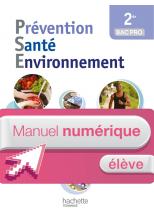 Prévention Santé Environnement 2de Bac pro - Manuel numérique élève simple - Ed. 2014