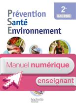 Prévention Santé Environnement 2de Bac pro - Manuel numérique enseignant simple - Ed. 2014
