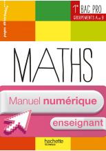 Maths 1re Bac Pro Ind (A et B) Ress prat - Manuel numérique enseignant simple - Ed. 2014