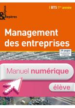Management BTS 1re année - Enjeux et Repères - Manuel numérique élève simple - Ed. 2014
