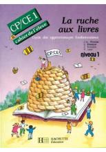 La Ruche aux livres CP/CE1 - Cahier de l'élève 1 - Ed.1991