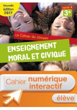 Cahier numérique élève - Cahier du citoyen cycle 4 / 3e - éd. 2017