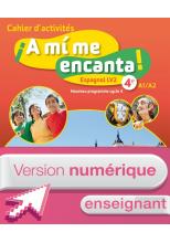 Version numérique enseignant cahier d'activités A mi me encanta espagnol cycle 4/ 4e LV2 - éd. 2017