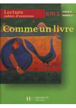 Comme un livre CM1 - Cahier d'exercices - Ed.1998