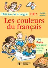 Les Couleurs du français CE2 - Livre de l'élève - Ed.1997