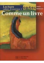 Comme un livre CP/CE1 - Cahier d'exercices 1 - Ed.1999