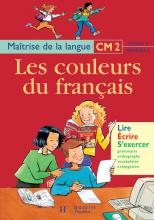 Les Couleurs du français CM2 - Livre de l'élève - Ed.1999