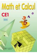 Math et Calcul CE1 - Fichier élève euro - Ed.2001