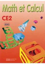 Math et Calcul CE2 - Fichier élève euro - Ed.2001