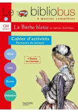 Le Bibliobus N° 2 CM - La Barbe bleue - Cahier d'activités - Ed.2003