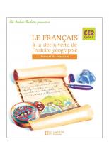 Les Ateliers Hachette Le Français à la découverte de l'histoire-géographie CE2 - Elève - Ed.2005