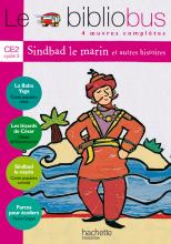 Le Bibliobus N° 3 CE2 - Sindbad le marin - Livre de l'élève - Ed.2004