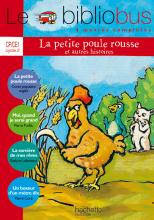 Le Bibliobus n° 11 CP/CE1 - La Petite Poule rousse - Livre de l'élève - Ed.2005