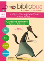 Le Bibliobus N° 14 CP/CE1 - Le Loup et les sept chevreaux - Cahier d'activités - Ed.2006