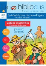 Le Bibliobus N° 20 CP/CE1 - Le Bonhomme de pain d'épice - Cahier d'activités - Ed.2007