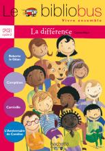Le Bibliobus N° 25 CP/CE1 - La Différence - Livre de l'élève - Ed.2008