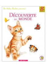 Les Ateliers Hachette Découverte du monde CP/CE1 - Livre de l'élève - Ed.2008
