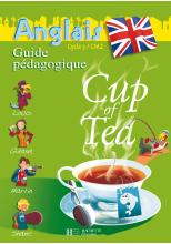 Cup of Tea Anglais CM2 - Guide pédagogique et flashcards - Ed.2008