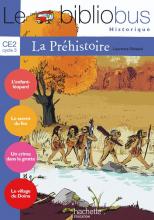 Le Bibliobus N° 26 CE2 - La Préhistoire - Livre de l'élève - Ed.2008