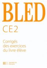 Bled CE2 - Corrigés - Ed.2008