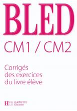 Bled CM1 CM2 - Corrigés - Ed.2008