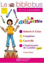 Le Bibliobus N° 25 CP/CE1 - La Différence - Cahier d'activités - Ed.2008