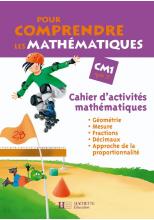 Pour comprendre les mathématiques CM1 - Cahier d'activités - Ed.2008