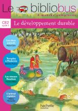 Le Bibliobus N° 29 CE2 - Le développement durable - Livre élève - Ed.2009