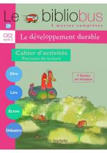 Le Bibliobus N° 29 CE2 - Le développement durable - Cahier d'activités - Ed.2009