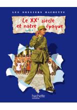 Les Dossiers Hachette Histoire Cycle 3 - Le XXe siècle - Guide pédagogique + photofiches - Ed.2009