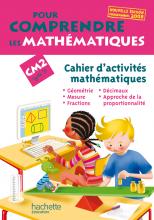 Pour comprendre les mathématiques CM2 - Cahier d'activités - Ed.2009