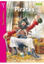Pirates Niveau 1 - Tous lecteurs ! - Ed.2010