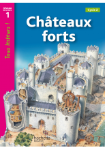 Châteaux forts Niveau 1 - Tous lecteurs ! - Ed.2010