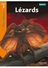 Lézards Niveau 3 - Tous lecteurs ! - Ed.2010