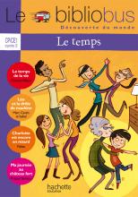 Le Bibliobus N° 32 CP/CE1 - Le temps - Livre de l'élève - Ed.2011