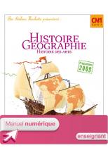 Les Ateliers Hachette Histoire-Géographie CM1 - Manuel numérique enseignant - Ed 2010