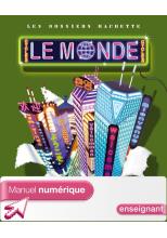 Les Dossiers Hachette Géographie Cycle 3 - Le Monde - Manuel numérique enseignant - 2007