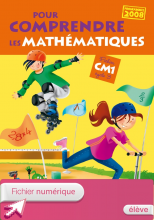 Pour comprendre les mathématiques CM1 - Fichier élève numérique élève - Ed. 2011