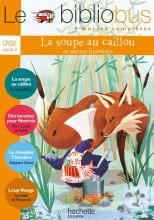 Le Bibliobus N° 34 CP/CE1 - La Soupe au caillou - Livre de l'élève