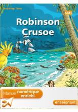 Reading Time Robinson Crusoë CM1 - Manuel numérique enrichi enseignant - éd 2012