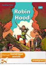 Reading Time Robin Hood CM1 - Manuel numérique enrichi enseignant - éd 2012