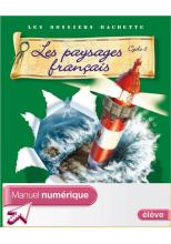 Les Dossiers Hachette Géographie Cycle 3 - Paysages français - Manuel numérique élève - 2007
