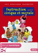 Les Dossiers Hachette Instruction civique et morale Cycle 3 - Manuel numérique élève - 2009